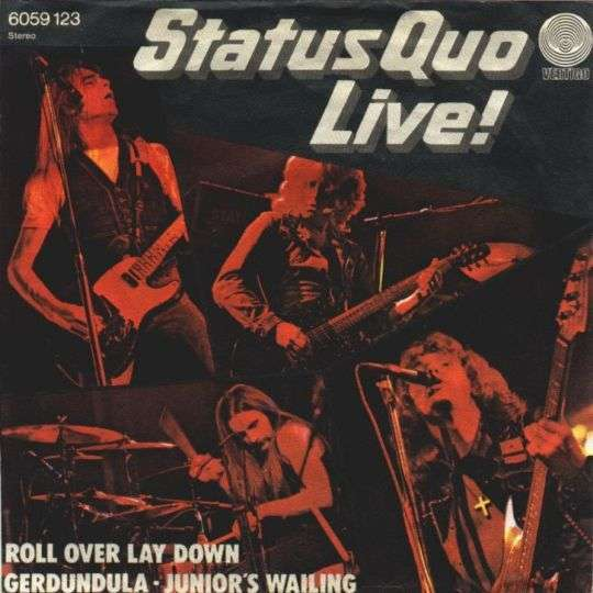 Coverafbeelding Live! : Roll Over Lay Down - Status Quo