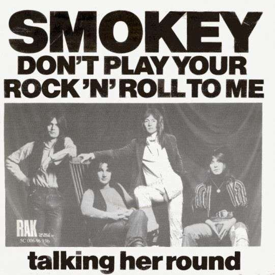 Coverafbeelding Don't Play Your Rock 'n' Roll To Me - Smokey