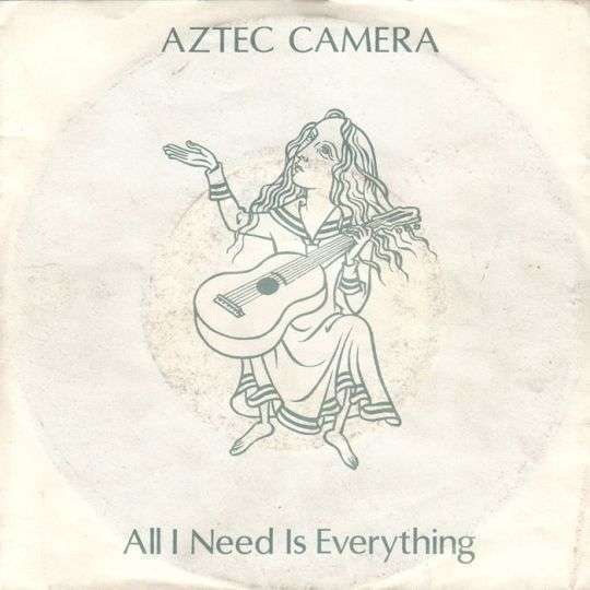 Coverafbeelding Aztec Camera - All I Need Is Everything