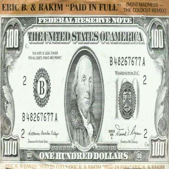 Coverafbeelding Paid In Full (Mini Madness - The Coldcut Remix) - Eric B. & Rakim