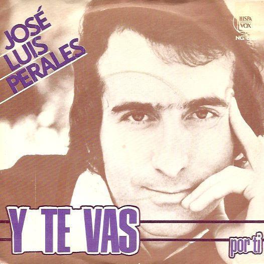 Coverafbeelding José Luis Perales - Y Te Vas