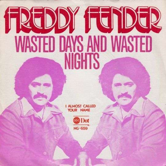 Coverafbeelding Wasted Days And Wasted Nights - Freddy Fender