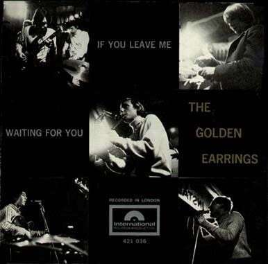 Coverafbeelding If You Leave Me - The Golden Earrings