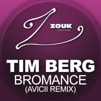 Coverafbeelding Bromance (Avicii Remix) - Tim Berg
