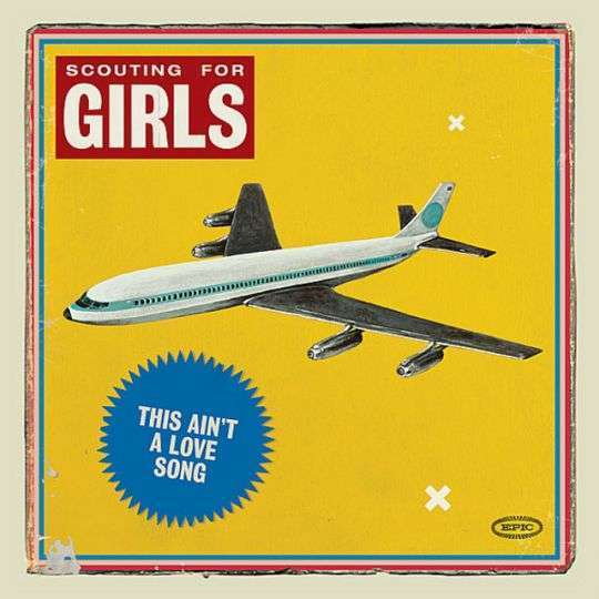 Coverafbeelding This Ain't A Love Song - Scouting For Girls