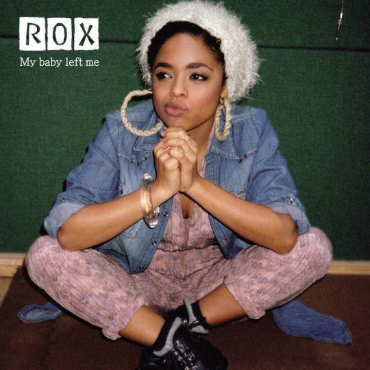 Coverafbeelding Rox - My baby left me