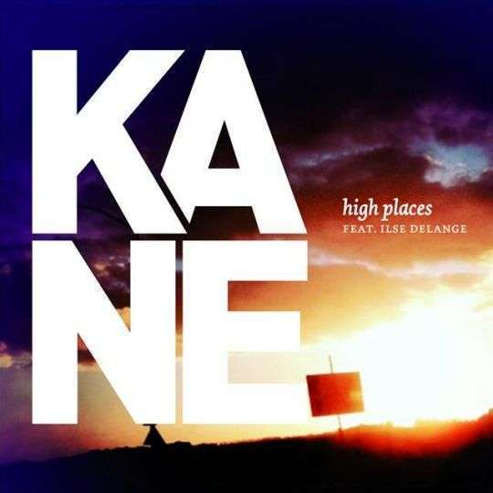 Coverafbeelding Kane feat. Ilse DeLange - High places