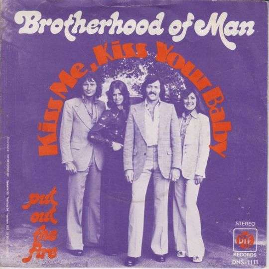 Coverafbeelding Kiss Me, Kiss Your Baby - Brotherhood Of Man