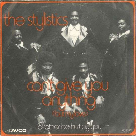 Coverafbeelding The Stylistics - Can't Give You Anything (But My Love)