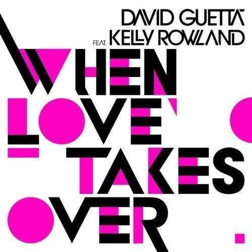 Coverafbeelding David Guetta feat. Kelly Rowland - when Love takes over