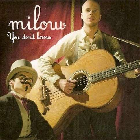 Coverafbeelding You Don't Know - Milow