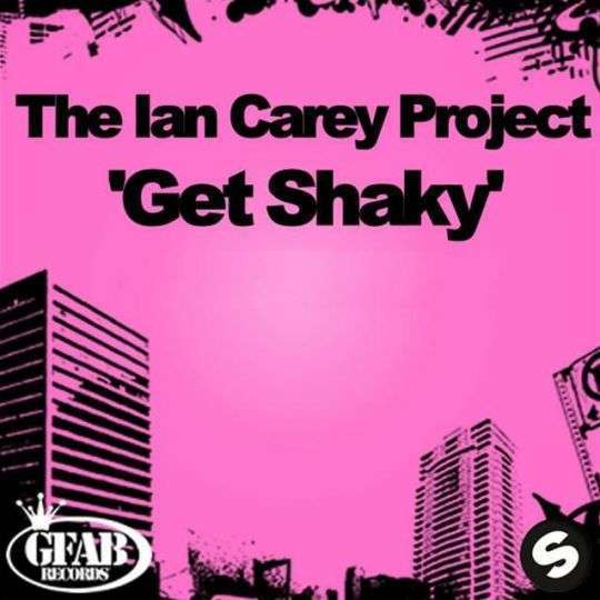 Coverafbeelding Get Shaky - The Ian Carey Project