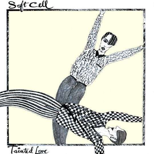 Coverafbeelding Tainted Love - Soft Cell