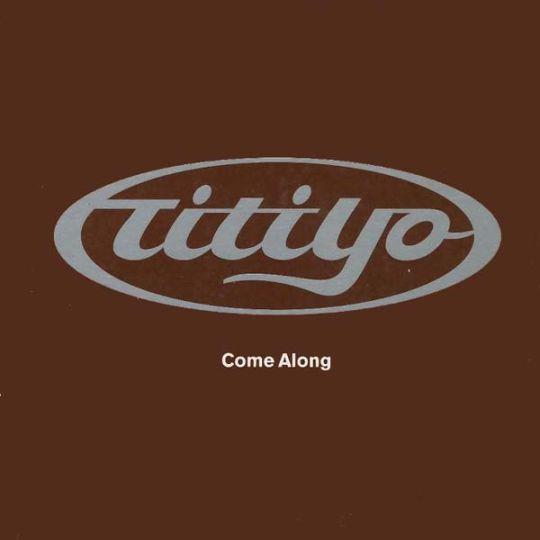 Coverafbeelding Titiyo - Come Along