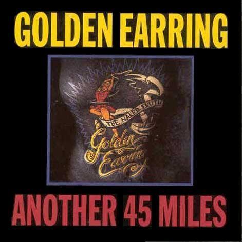 Coverafbeelding Golden Earring - Another 45 Miles [Live]