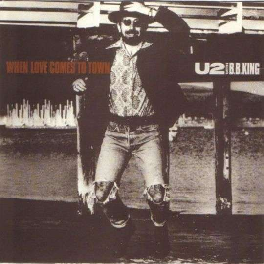 Coverafbeelding When Love Comes To Town - U2 With B.b. King