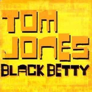 Coverafbeelding Black Betty - Tom Jones