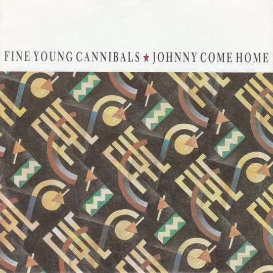 Coverafbeelding Johnny Come Home - Fine Young Cannibals