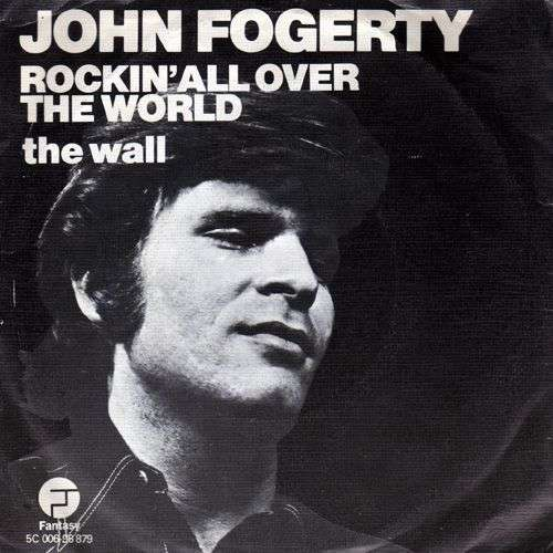Coverafbeelding Rockin' All Over The World - John Fogerty