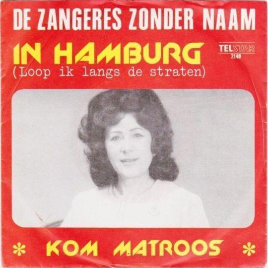 Coverafbeelding In Hamburg (Loop Ik Langs De Straten) - De Zangeres Zonder Naam