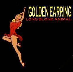 Coverafbeelding Golden Earring - Long Blond Animal [Live]