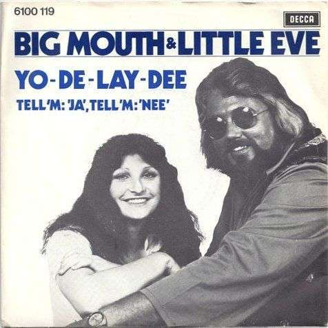 Coverafbeelding Yo-De-Lay-Dee - Big Mouth & Little Eve