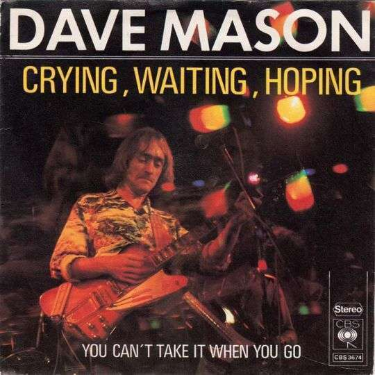 Coverafbeelding Crying, Waiting, Hoping - Dave Mason