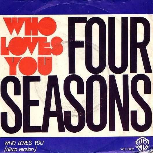 Coverafbeelding Four Seasons - Who Loves You