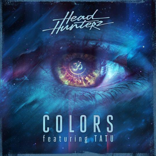 Coverafbeelding Colors - Headhunterz Featuring Tatu