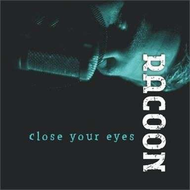 Coverafbeelding Close Your Eyes - Racoon