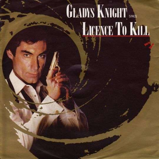 Coverafbeelding Licence To Kill - Gladys Knight