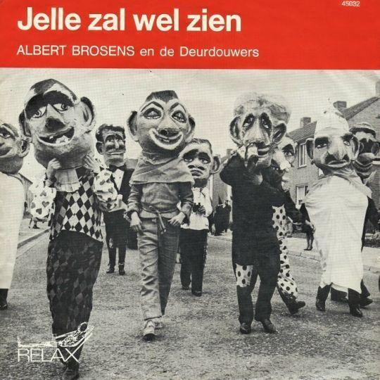 Coverafbeelding Albert Brosens en De Deurdouwers / Johnny Hoes / Karin Kent - Jelle Zal Wel Zien / W