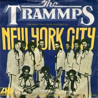 Coverafbeelding The Trammps - (The Night The Lights Went Out In) New York City