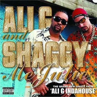 Coverafbeelding Me Julie - Ali G And Shaggy