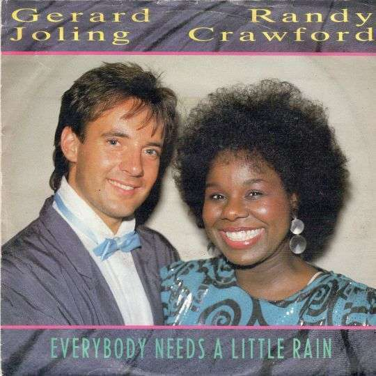 Coverafbeelding Everybody Needs A Little Rain - Gerard Joling & Randy Crawford