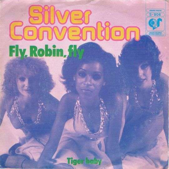 Coverafbeelding Silver Convention - Fly, Robin, Fly
