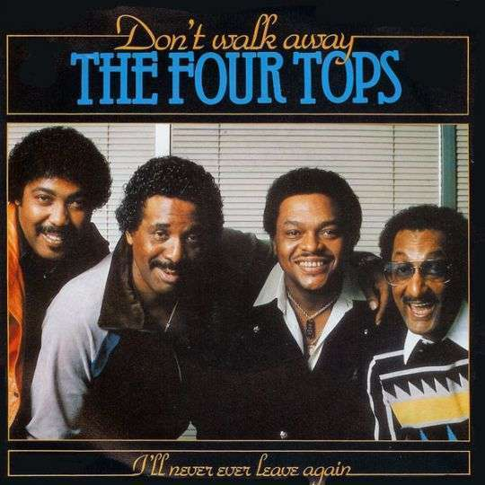 Coverafbeelding Don't Walk Away - The Four Tops