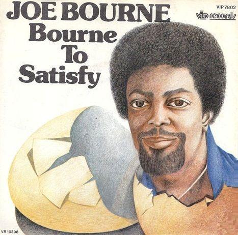 Coverafbeelding Joe Bourne - Bourne To Satisfy