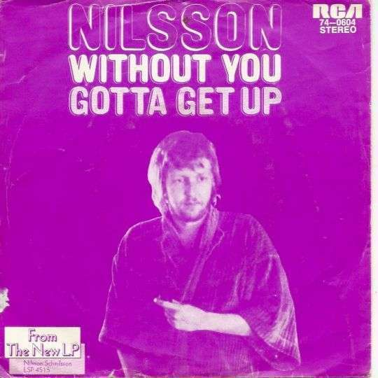 Coverafbeelding Without You/ Gotta Get Up - Nilsson ((Usa))