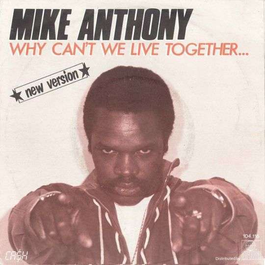 Coverafbeelding Mike Anthony - Why Can't We Live Together... - New Version
