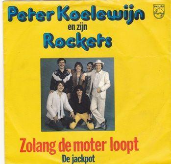Coverafbeelding Zolang De Moter Loopt - Peter Koelewijn En Zijn Rockets