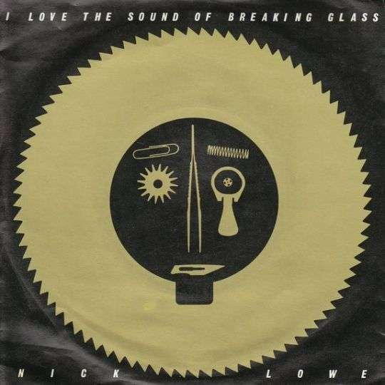 Coverafbeelding I Love The Sound Of Breaking Glass - Nick Lowe
