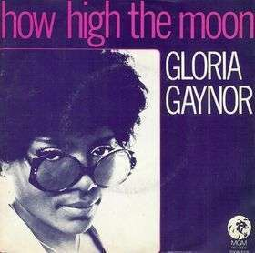 Coverafbeelding How High The Moon - Gloria Gaynor