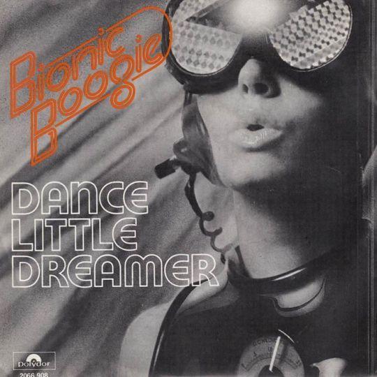Coverafbeelding Bionic Boogie - Dance Little Dreamer