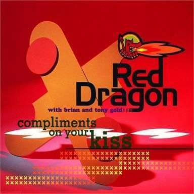 Coverafbeelding Compliments On Your Kiss - Red Dragon With Brian And Tony Gold