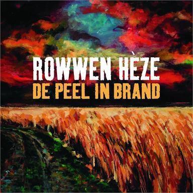 Coverafbeelding De Peel In Brand - Rowwen Hèze