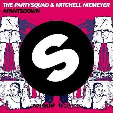 Coverafbeelding #pantsdown - The Partysquad & Mitchell Niemeyer