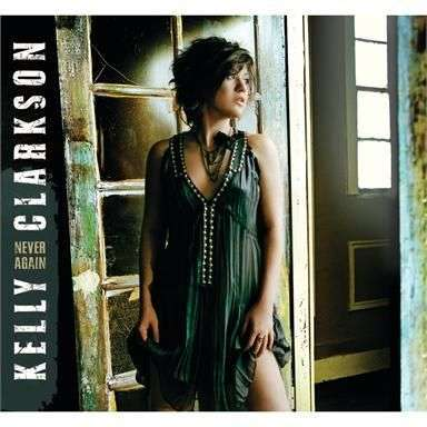 Coverafbeelding Never Again - Kelly Clarkson
