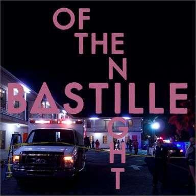 Coverafbeelding Of The Night - Bastille