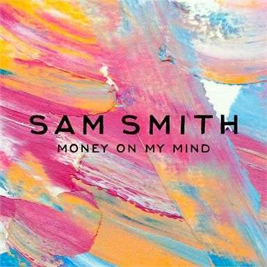 Coverafbeelding Money On My Mind - Sam Smith